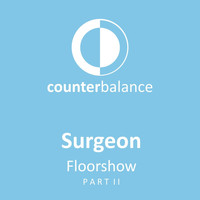 Surgeon - Floorshow, Pt. 2