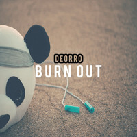 Deorro - Burn Out