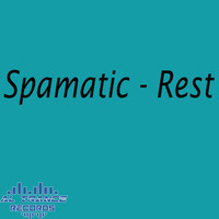 Spamatic - Rest