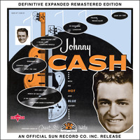 Johnny Cash - Johnny Cash with His Hot and Blue Guitar (2017 Definitive Expanded Remastered Edition)