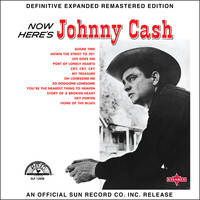 Johnny Cash - Now Here's Johnny Cash (2017 Definitive Expanded Remastered Edition)