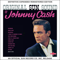 Johnny Cash - Original Sun Sound of Johnny Cash (2017 Definitive Expanded Remastered Edition)