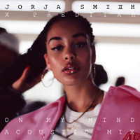 Jorja Smith & Preditah - On My Mind (Acoustic)