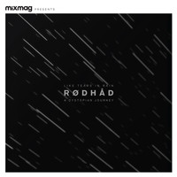 Rødhåd - Mixmag Presents a Dystopian Journey