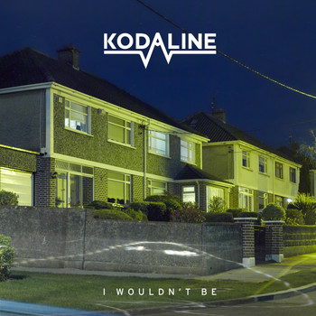 Kodaline - I Wouldn't Be - EP