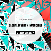 Vlada Asanin - Global Invert / Invencible