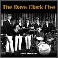 The Dave Clark Five - Sweet Memories