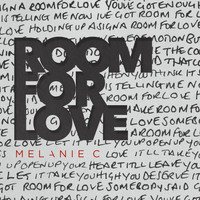 Melanie C - Room For Love