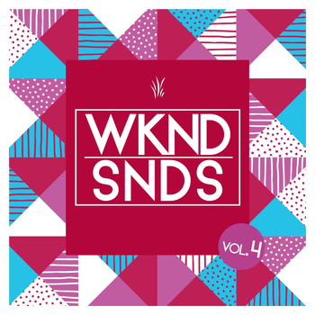 Various Artists - WKND SNDS, Vol. 4 (Explicit)