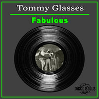 Tommy Glasses - Fabulous (Extended Mix)