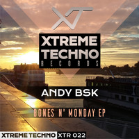 Andy Bsk - Bones N' Monday Ep