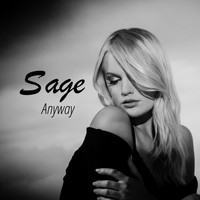 Sage - Anyway