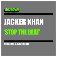 Jacker Khan - Stop The Beat