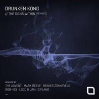Drunken Kong - The Signs Within [Remixed]