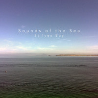 Sounds Of The Sea - St Ives Bay