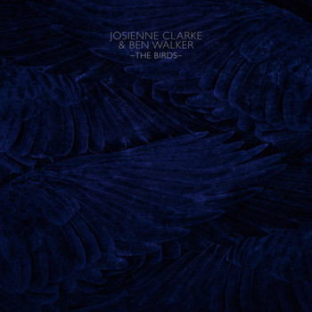Josienne Clarke and Ben Walker - The Birds