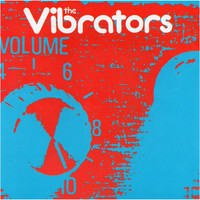 The Vibrators - Volume Ten