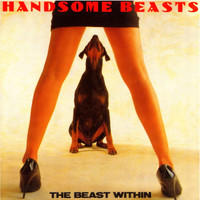 Handsome Beasts - The Beast Within