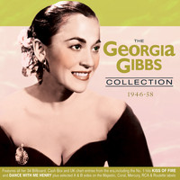 Georgia Gibbs - The Georgia Gibbs Collection 1946-58