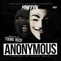 Young Buck - Anonymous (feat. Young Buck)