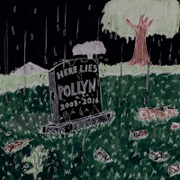 Pollyn - Here Lies Pollyn (2003-2016) (The Remixes)