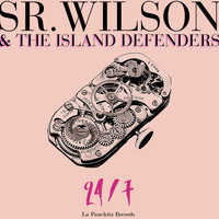 Sr. Wilson & The Island Defenders - 24/7