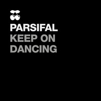 Parsifal - Keep on Dancing