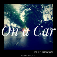 Fred - On a Car