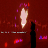 Mud Audio Voodoo - Dance with Me