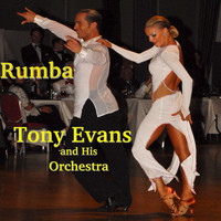 Tony Evans And His Orchestra - Rumba