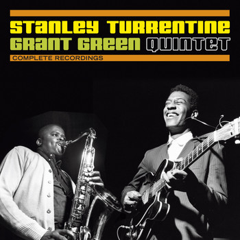 Stanley Turrentine - Complete Recordings with Grant Green (Bonus Track)