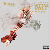 Twista - Twista Presents Midwest Hittaz Vol. 1 (Explicit)