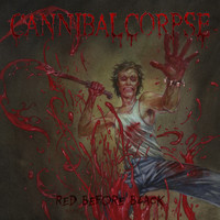 Cannibal Corpse - Red Before Black (Explicit)