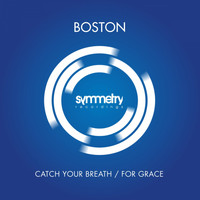 Boston - Catch Your Breath / For Grace