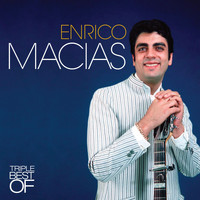 Enrico Macias - Triple Best Of