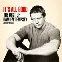 Damien Dempsey - It's All Good: The Best of Damien Dempsey