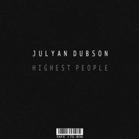 Julyan Dubson - Highest People