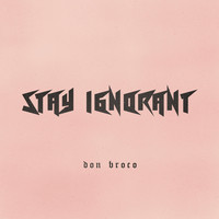 Don Broco - Stay Ignorant