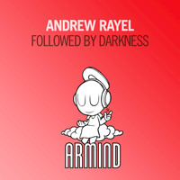 Andrew Rayel - Followed by Darkness