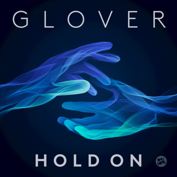 Glover - Hold On (Radio Edit)