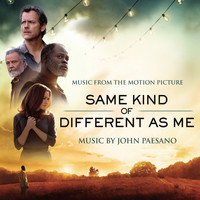 John Paesano - Same Kind of Different As Me (Music from the Motion Picture)