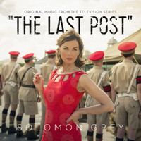 Solomon Grey - The Last Post (Music From The Original TV Series)