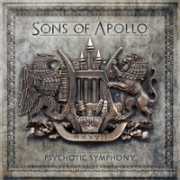 Sons Of Apollo - Psychotic Symphony (Explicit)