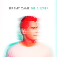 Jeremy Camp - Never Stopped Loving