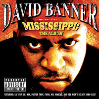 David Banner - Mississippi: The Album (Explicit)