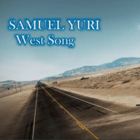 SAMUEL YURI - West Song (Instrumental Version)