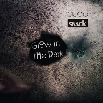 Audiosnack - Glow In The Dark