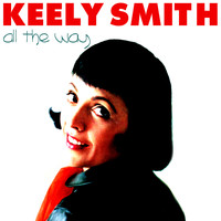 Keely Smith - All The Way