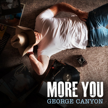 George Canyon - More You