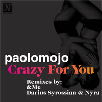 Paolo Mojo - Crazy for You